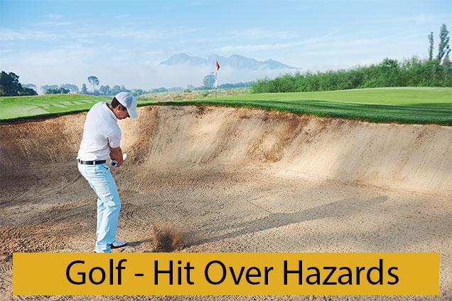 Golf Hit Over Hazards